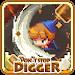 Download Don't Stop Digger! 1.2.7 APK