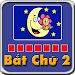 Download Bat Chu 2 - Duoi Hinh Bat Chu 1.8 APK