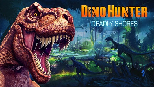 Download DINO HUNTER: DEADLY SHORES 3.1.1 APK