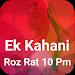 Download Ek Kahani Roz Rat 1.1 APK
