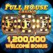 Download Full House Casino - Free Vegas Slots Casino Games 1.2.78 APK