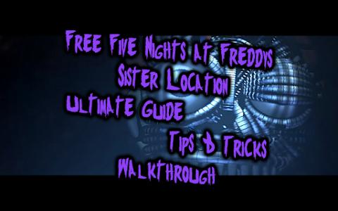 Download GUIDE FOR FNAF Sister Location 10 APK