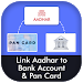 Download Link Aadhar to Pan Card & Bank Account 1.5 APK