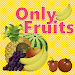 Download Only Fruits 1.0 APK