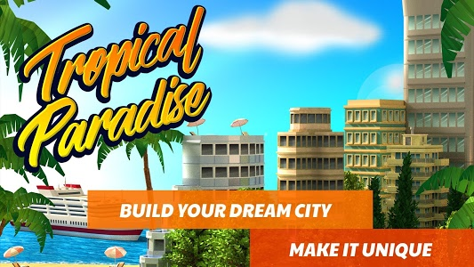 Download Tropic Paradise Sim: Town Building City Game 1.3.3 APK