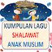 Download lagu sholawat anak muslim terpopuler 1.1.6 APK